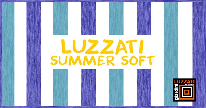 Luzzati Summer Soft – 26 luglio / 2 settembre