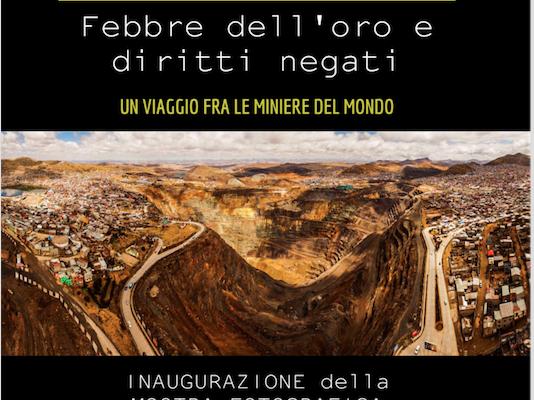 MOSTRA FOTOGRAFICA Febbre dell'oro e Diritti negati – viaggio tra le miniere del mondo a cura di source