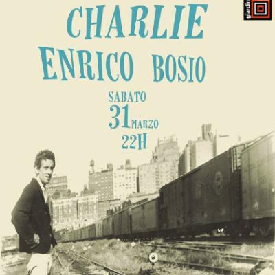 CHARLIE & ENRICO BOSIO Live