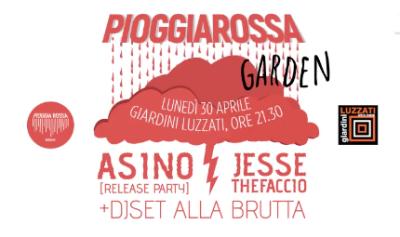 h21.30 PIOGGIA ROSSA GARDEN presenta: